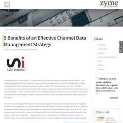 5 Benefits of an Effective Channel Data Management Strategy