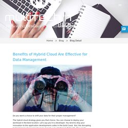 Benefits of Hybrid Cloud Are Effective for Data Management