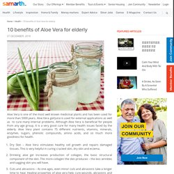 10 benefits of Aloe Vera for elderly