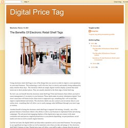 The Benefits Of Electronic Retail Shelf Tags