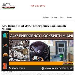Key Benefits of 24/7 Emergency Locksmith Miami