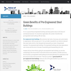 Green Benefits of Pre-Engineered Steel Buildings(PEB)