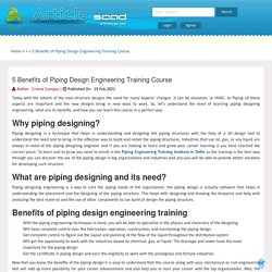 5 Benefits of Piping Design Engineering Training Course