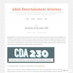 Benefits of Section 230 – Adult Entertainment Attorney