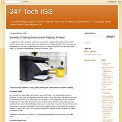 247 Tech IGS: Benefits Of Using Environment-Friendly Printers
