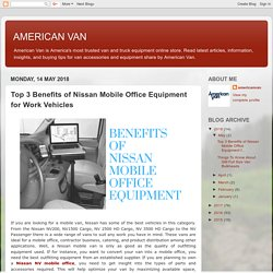 Top 3 Benefits of Nissan Mobile Office Equipment for Work Vehicles