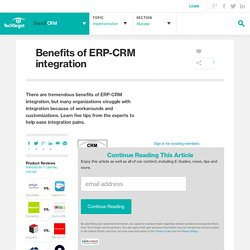 Benefits of ERP-CRM integration