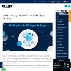 Benefits of P2P crypto exchange development