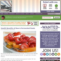 Health Benefits of Raw & Fermented Foods