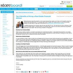 Top 4 Benefits of Hiring a Real Estate Financial Advisor