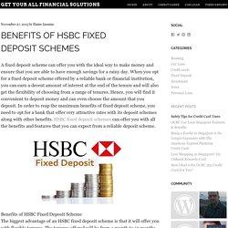 Benefits of HSBC Fixed Deposit Schemes