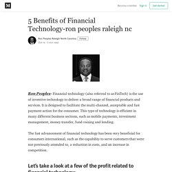 5 Benefits of Financial Technology-ron peoples raleigh nc