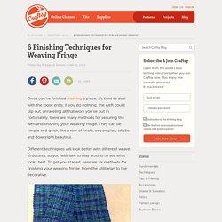 Fringe Benefits: Finishing Techniques for Weaving Fringe