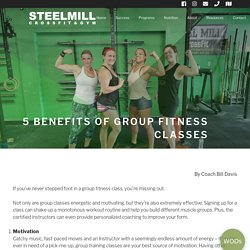 5 Benefits of Group Fitness Classes - Steel Mill Fitness - Fleming Island