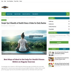 Simple Tips 8 Benefits of Health Fitness A Make For Daily Routine