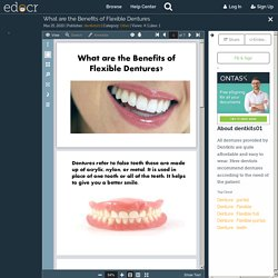 What are the Benefits of Flexible Dentures