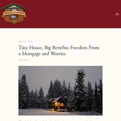 Tiny House, Big Benefits:Freedom From a Mortgage and Worries