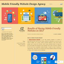 Benefits of Having Mobile-Friendly Websites on SEO