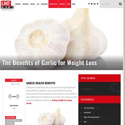 The Benefits of Garlic for Weight Loss