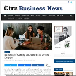 Benefits of Getting an Accredited Online Degree