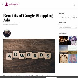 Benefits of Google Shopping Ads - Mole Empire