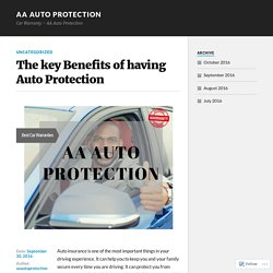 The key Benefits of having Auto Protection – AA Auto Protection
