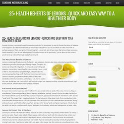 25+ Health Benefits of Lemons – Quick and Easy Way to a Healthier Body