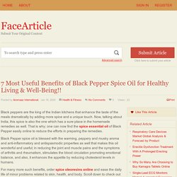 7 Most Useful Benefits of Black Pepper Spice Oil for Healthy Living & Well-Being!! - FaceArticle