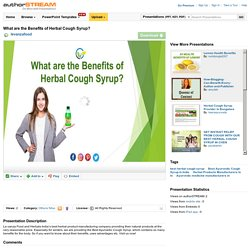 What are the Benefits of Herbal Cough Syrup?