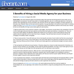 5 Benefits of Hiring a Social Media Agency for your Business