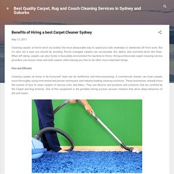 Benefits of Hiring a best Carpet Cleaner Sydney