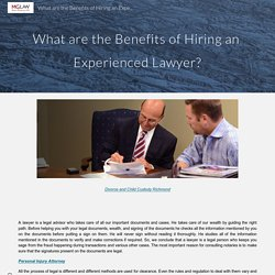 What are the Benefits of Hiring an Experienced Lawyer? - Personal Attorney