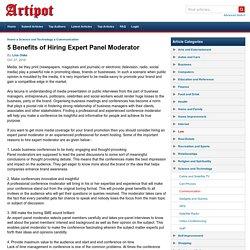 5 Benefits of Hiring Expert Panel Moderator