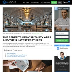 The Benefits of Hospitality Apps and Their Latest Features