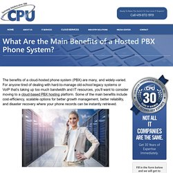 What Are the Main Benefits of a Hosted PBX Phone System?