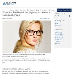 What are the Benefits of High-Index Lenses - Eyeglass Lenses