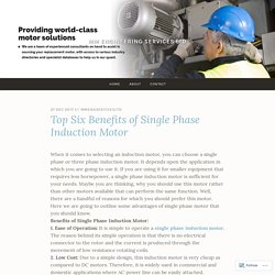 Top Six Benefits of Single Phase Induction Motor – MM Engineering Services Ltd