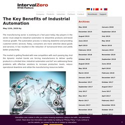 The Key Benefits of Industrial Automation