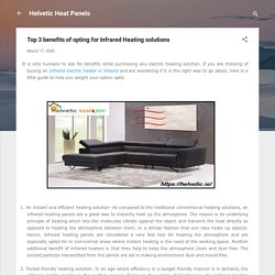 Top 3 benefits of opting for Infrared Heating solutions