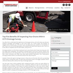 Top Five Benefits Of Inspecting Your Drains With A CCTV Drainage Survey