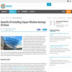Benefits Of Installing Copper Window Awnings At Home