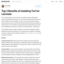 Top 3 Benefits of Installing Turf for Lacrosse