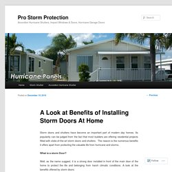A Look at Benefits of Installing Storm Doors At Home
