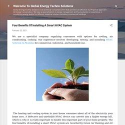 Four Benefits Of Installing A Smart HVAC System