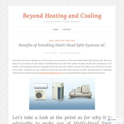 Benefits of Installing Multi-Head Split Systems AC – Beyond Heating and Cooling