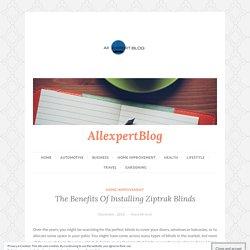 Advantages of Ziptrak Blinds