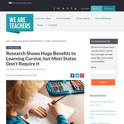 Benefits of Cursive Instruction in the Classroom