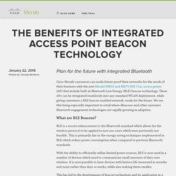 The benefits of integrated access point beacon technology « Cisco Meraki Blog