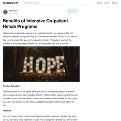 Benefits of Intensive Outpatient Rehab Programs