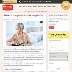 Top 5 Benefits of Intergenerational Writing Classes